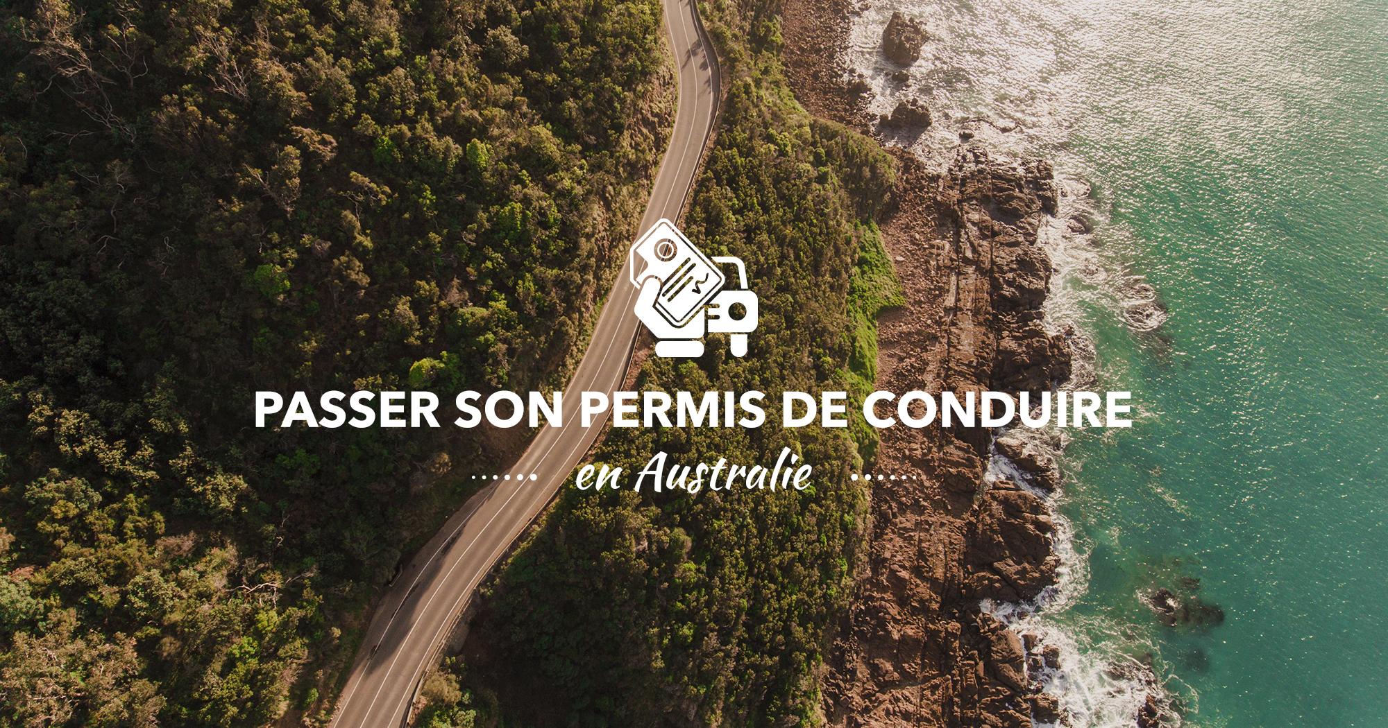 visuels-dossiers-whv-australie-passer-permis-de-conduire