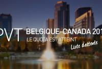 Les PVTistes Belgique-Canada 2014 sur liste d'attente