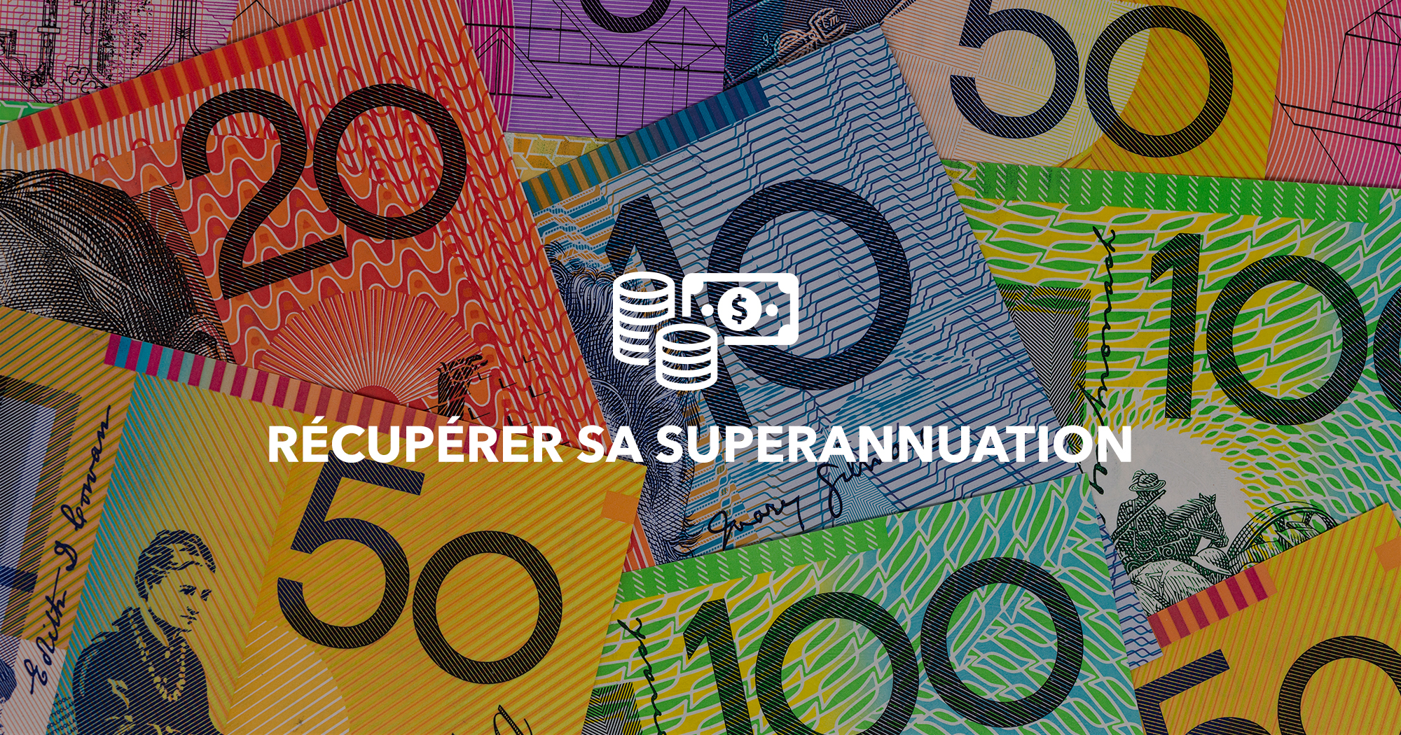 visuels-dossiers-whv-australie-recuperer-superannuation