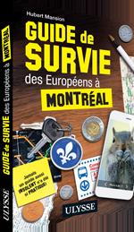 Concours Ulysse - PVTistes - Guide de survie des Europeens a Montreal