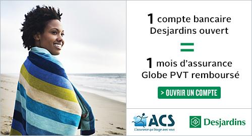 Bons plans Globe PVT - Desjardins Canada