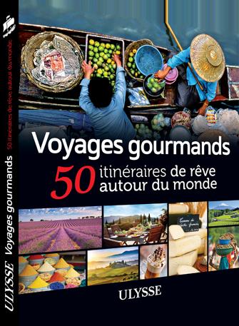Concours-Ulysse-Voyages-gourmands-50-itineraires-de-reve-autour-du-monde