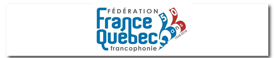 Federation France Quebec