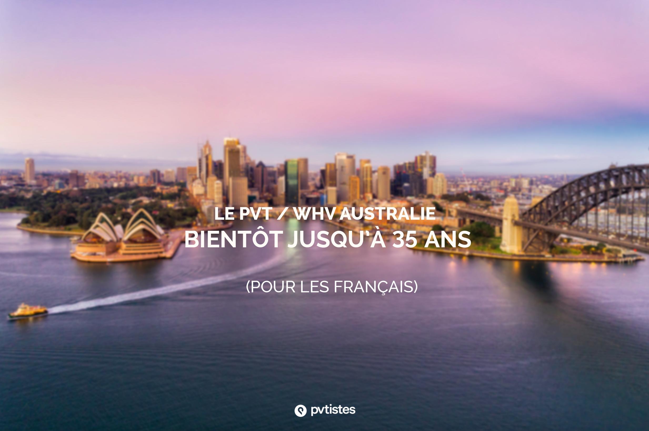 PVT - WHV Australie 35 ans